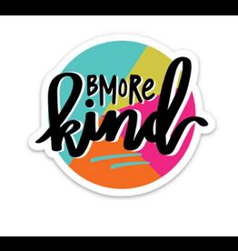 Bmore Kind Sticker