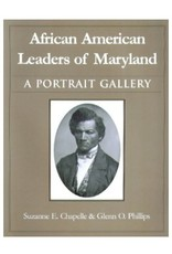 African American Leaders of Maryland: A Portrait Gallery