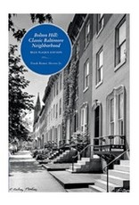 Bolton Hill: Classic Baltimore Neighborhood by Frank R. Shivers Jr.