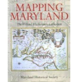 Mapping Maryland:The Willard Hackerman Collection