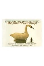 Chesapeake Wildfowl Hunting - Maryland's Finest Decoys Exhibit Catalog