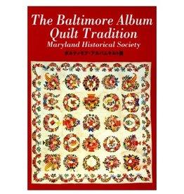 The Baltimore Album Quilt Tradition