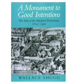 A Monument to Good Intentions (hardcover)