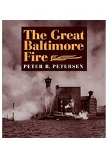 The Great Baltimore Fire by Peter B. Petersen