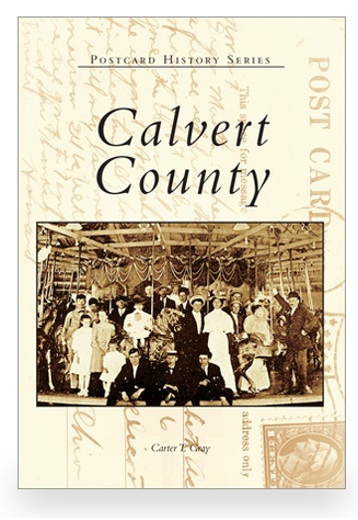 Arcadia Publishing Postcard History Series: Calvert County