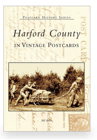 Arcadia Publishing Postcard History Series: Harford County