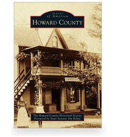 Arcadia Publishing Images of America: Howard County