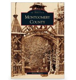 Arcadia Publishing Images of America: Montgomery County