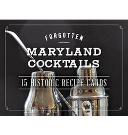 Arcadia Publishing Priebe- Forgotten Md Cocktails (Recipe Cards)