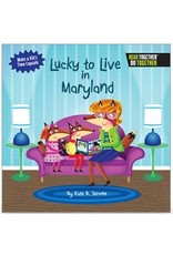 Arcadia Publishing Lucky to Live in Maryland