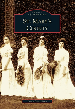 Images of America: St. Mary's County