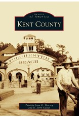 Images of America: Kent County