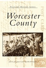 Arcadia Publishing Postcard History Series: Worcester County