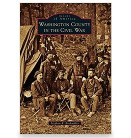 Arcadia Publishing Bockmiller- Washington County in the Civil War