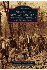 Along the Appalachian Trail: West Virginia, Maryland, and Pennsylvania