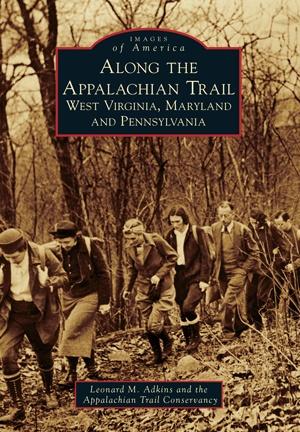 Arcadia Publishing Atkins- Along the Appalachian Trail