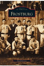 Arcadia Publishing Images of America: Frostburg
