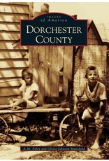 Images of America: Dorchester County