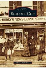 Arcadia Publishing Wise- Ellicott City