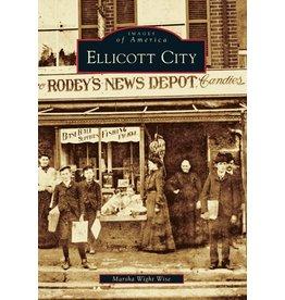 Images of America: Ellicott City