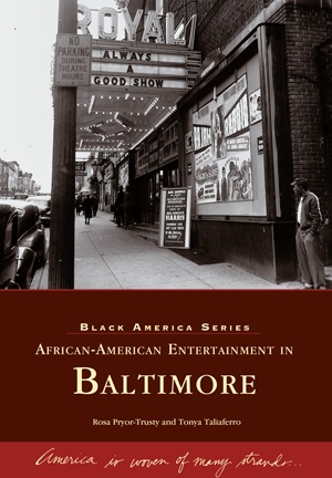 Arcadia Publishing Pryor-Trusty- African-American Entertainment in Baltimore