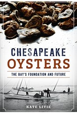 Arcadia Publishing Livie- Chesapeake Oysters