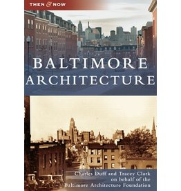 Then & Now: Baltimore Architecture