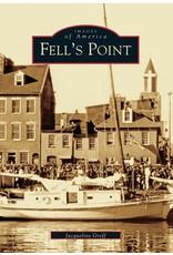 Images of America: Fell's Point