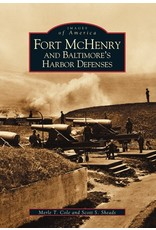 Arcadia Publishing Colt- Fort McHenry and Baltimore's Harbor Defenses