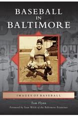 Images of Baseball: Baseball in Baltimore