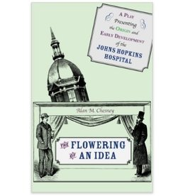 Johns Hopkins University Press The Flowering of an Idea