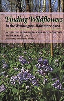Johns Hopkins University Press Finding Wildflowers in the Washington-Baltimore Area