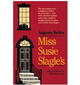 Johns Hopkins University Press Miss Susie Slagle's