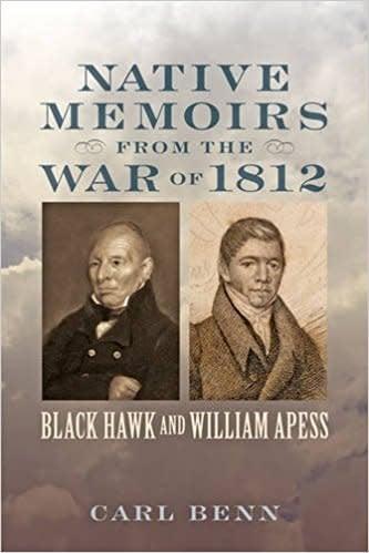 Johns Hopkins University Press Native Memoirs From the War of 1812