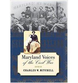 Johns Hopkins University Press Maryland Voices of the Civil War