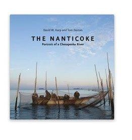 Johns Hopkins University Press The Nanticoke: Portrait of a Chesapeake River