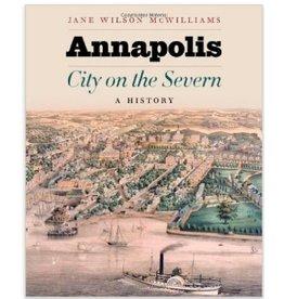 Johns Hopkins University Press Annapolis, City on the Severn