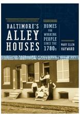 Johns Hopkins University Press Baltimore's Alley Houses