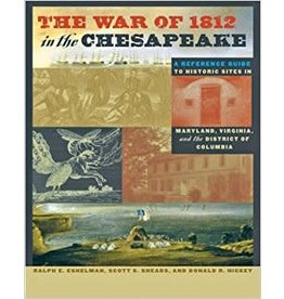 Johns Hopkins University Press The War of 1812 in the Chesapeake