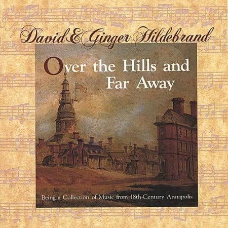 Over the Hills and Far Away by David & Ginger Hildebrand