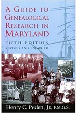Guide to Genealogical Research in Maryland by by Henry C. Peden Jr., 5th edition