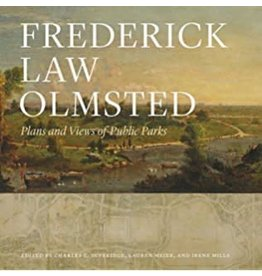 Johns Hopkins University Press Frederick Law Olmsted: Plans and Views of Public Parks