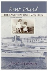Kent Island: The Land that Once Was Eden (Used)