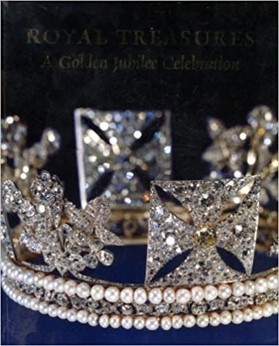 Royal Treasures: a Golden Jubilee Celebration (used)