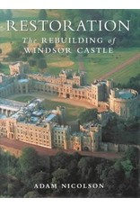 Restoration: The Rebuilding of Windsor Castle (used)