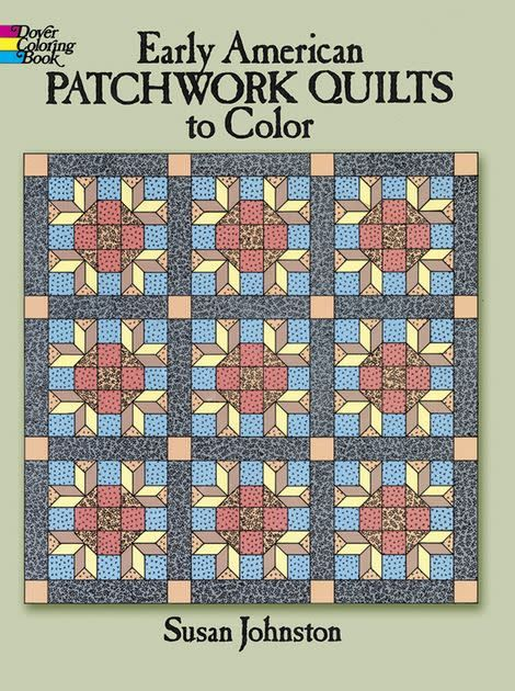 Johnston- Early American Patchwork Quilts to Color
