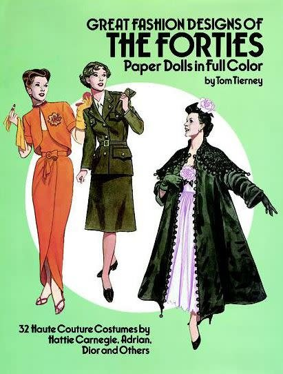 Tierney- Great Fashions of the Forties Paper Dolls