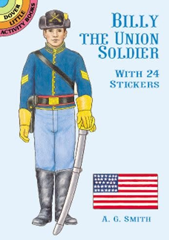 Smith- Billy the Union Soldier: With 24 Stickers