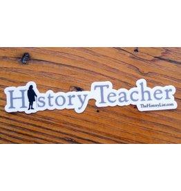 The History List History Teacher Sticker