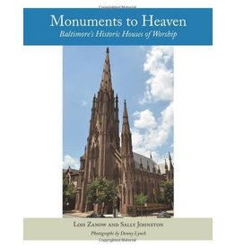 Monuments to Heaven: Baltimore's Historic Houses of Worship